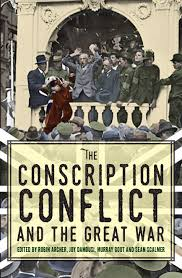conscriptionconflictandthegreatwar