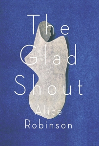 The-Glad-Shout-Alice-Robinson