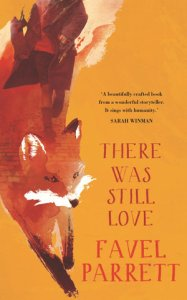 parrett_there-was-still-love